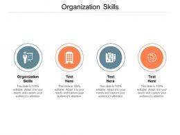Organization Skills Ppt Powerpoint Presentation Styles Graphics Pictures Cpb