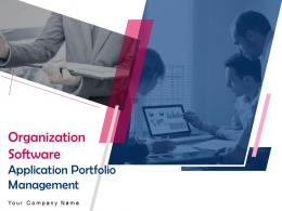 Organization Software Application Portfolio Management Powerpoint Presentation Slides