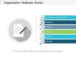 Organization Wellness Works Ppt Powerpoint Presentation Icon Backgrounds Cpb