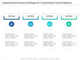 Organizational Business Strategies For Outstanding Financial Statistics Infographic Template