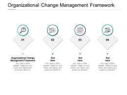 Organizational Change Management Framework Ppt Powerpoint Gallery Cpb