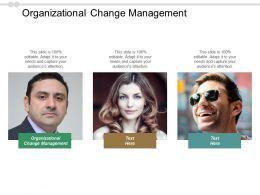 Organizational Change Management Ppt Powerpoint Presentation Portfolio Cpb