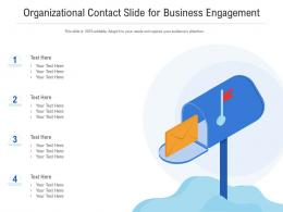 Organizational Contact Slide For Business Engagement Infographic Template