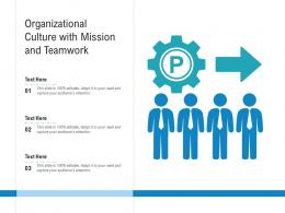 Organizational Culture With Mission And Teamwork