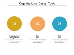 Organizational Design Tools Ppt Powerpoint Presentation Model Clipart Images Cpb