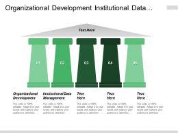 Organizational Development Institutional Data Management Product Engineering