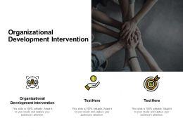 Organizational Development Intervention Ppt Powerpoint Presentation Summary Graphics Cpb