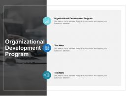 Organizational Development Program Ppt Powerpoint Presentation Show Backgrounds Cpb