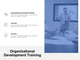 Organizational Development Training Ppt Powerpoint Presentation File Demonstration Cpb