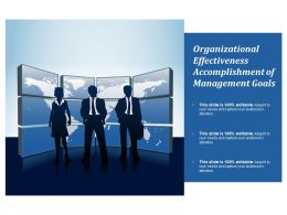 Organizational Effectiveness Accomplishment Of  Management Goals