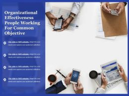 Organizational Effectiveness People Working For Common Objective