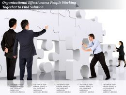 Organizational Effectiveness People Working Together To Find Solution