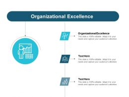 Organizational Excellence Ppt Powerpoint Presentation Infographic Template Maker Cpb
