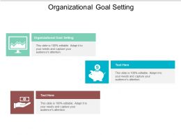 Organizational Goal Setting Ppt Powerpoint Presentation Infographics File Formats Cpb