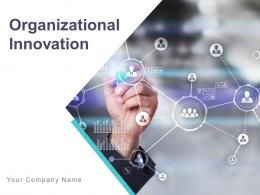Organizational Innovation Powerpoint Presentation Slides