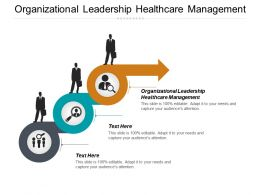 Organizational Leadership Healthcare Management Ppt Powerpoint Presentation Inspiration Outline Cpb