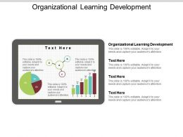Organizational Learning Development Ppt Powerpoint Presentation File Skills Cpb