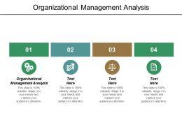 Organizational Management Analysis Ppt Powerpoint Presentation Layouts Slides Cpb