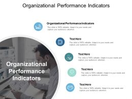 Organizational Performance Indicators Ppt Powerpoint Presentation Infographics Model Cpb