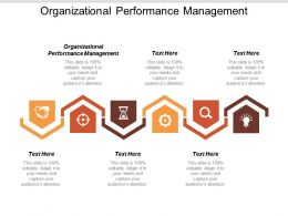 Organizational Performance Management Ppt Powerpoint Presentation Gallery File Formats Cpb