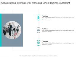 Organizational Strategies For Managing Virtual Business Assistant Infographic Template