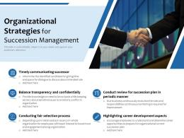 Organizational Strategies For Succession Management