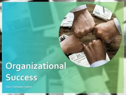 Organizational Success PowerPoint Presentation Slides