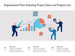 Organizational Team Evaluating Project Status And Progress Icon