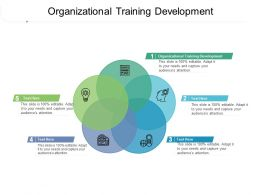 Organizational Training Development Ppt Powerpoint Presentation Infographics Samples Cpb
