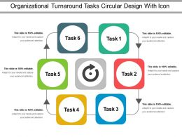 Organizational Turnaround Tasks Circular Design With Icon