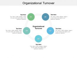 Organizational Turnover Ppt Powerpoint Presentation Visuals Cpb