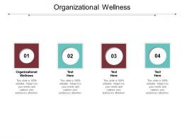 Organizational Wellness Ppt Powerpoint Presentation Styles Pictures Cpb