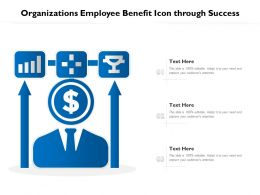 Organizations Employee Benefit Icon Through Success