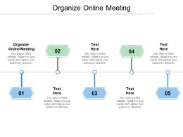 Organize Online Meeting Ppt Powerpoint Presentation Show Images Cpb