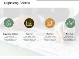 Organizing Abilities Ppt Powerpoint Presentation Infographics Cpb