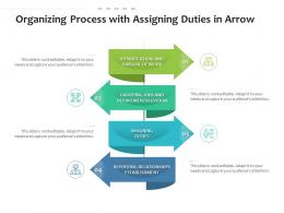 Organizing Process With Assigning Duties In Arrow