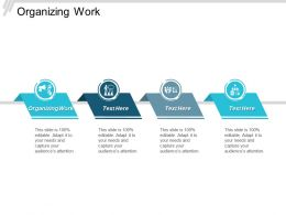 Organizing Work Ppt Powerpoint Presentation Infographic Template Cpb