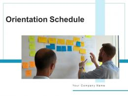 Orientation Schedule Business Assignment Professional Overview