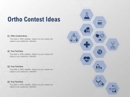 Ortho Contest Ideas Ppt Powerpoint Presentation Model Templates