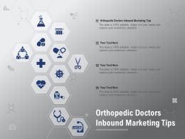 Orthopedic Doctors Inbound Marketing Tips Ppt Powerpoint Presentation Icon Vector