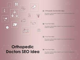 Orthopedic Doctors SEO Idea Ppt Powerpoint Presentation Summary Portrait
