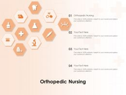 Orthopedic Nursing Ppt Powerpoint Presentation Portfolio Deck