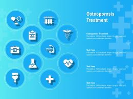 Osteoporosis Treatment Ppt Powerpoint Presentation Infographic Template Visuals