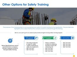 Other Options For Safety Training Ppt Powerpoint Presentation Outline Master Slide