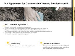 Our Agreement For Commercial Cleaning Services Contd Ppt Powerpoint Presentation