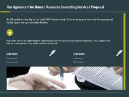 Our Agreement For Human Resource Consulting Services Proposal Ppt Slide Aid