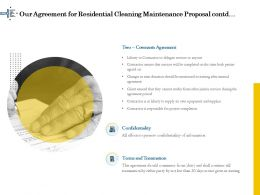 Our Agreement For Residential Cleaning Maintenance Proposal R313 Ppt Example File
