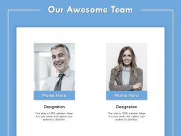 Our Awesome Team Communication I148 Ppt Powerpoint Presentation File Styles