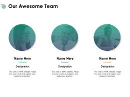 Our Awesome Team Communication Introduction E101 Ppt Powerpoint Presentation Icon Visuals