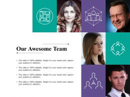 Our Awesome Team Communication Ppt Powerpoint Presentation Icon Slides